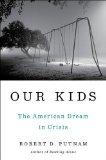 Portada de OUR KIDS: THE AMERICAN DREAM IN CRISIS