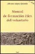 Portada de MANUAL DE FORMACION ETICA DEL VOLUNTARIO