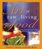 Portada de THE ART OF RAW LIVING FOOD OF VIRTUE PHD, DOREEN ON 07 SEPTEMBER 2009
