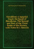 Portada de GYRODóTOU A AGUPTíOI LóGOI. THE EGYPT OF HERODOTUS: THE SECOND AND PART OF THE THIRD BOOKS OF HIS HISTORY, WITH NOTES BY J. KENRICK