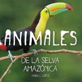 Portada de ANIMALES DE SELVA AMAZÓNICA (BRIGHTBRAIN)