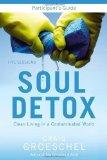 Portada de SOUL DETOX PARTICIPANT'S GUIDE: CLEAN LIVING IN A CONTAMINATED WORLD BY GROESCHEL, CRAIG (2012) PAPERBACK