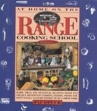 Portada de AT HOME ON THE RANGE COOKING SCHOOL COOKBOOK BY OPLER, PAT (1992) PAPERBACK