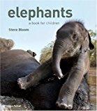Portada de ELEPHANTS: A BOOK FOR CHILDREN BY WILSON, DAVID HENRY (2008) HARDCOVER