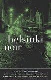 Portada de HELSINKI NOIR (AKASHIC NOIR) BY JAMES THOMPSON (2014-11-20)
