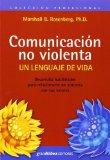 Portada de COMUNICACION NO VIOLENTA: UN LENGUAJE DE VIDA (SPANISH EDITION) BY MARSHALL B. ROSENBERG (2006-06-01)