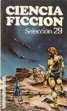 Portada de CIENCIA FICCION SELECCION 29