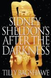 Portada de SIDNEY SHELDON'S AFTER THE DARKNESS BY SHELDON, SIDNEY, BAGSHAWE, TILLY [05 AUGUST 2010]