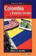 Portada de COLOMBIA Y ESTADOS UNIDOS: GUERRA, INQUIETUD Y DESESTABILIZACION