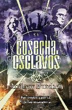 Portada de COSECHA DE ESCLAVOS (EBOOK)
