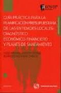 Portada de GUIA PRACTICA PARA LA PLANIFICACION PRESUPUESTARIA DE LAS ENTIDADES LOCALES: DIAGNOSTICO ECONOMICO