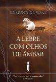 Portada de A LEBRE COM OLHOS DE ÂMBAR (EM PORTUGUESE DO BRASIL)