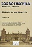 Portada de LOS ROTHSCHILD: HISTORIA DE UNA DINASTIA