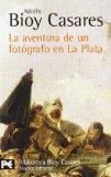 Portada de LA AVENTURA DE UN FOTOGRAFO EN LA PLATA