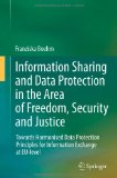 Portada de INFORMATION SHARING AND DATA PROTECTION IN THE AREA OF FREEDOM, SECURITY AND JUSTICE: TOWARDS HARMONISED DATA PROTECTION PRINCIPLES FOR INFORMATION EXCHANGE AT EU-LEVEL