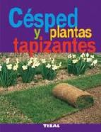 Portada de CESPED Y PLANTAS TAPIZANTES