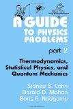 Portada de A GUIDE TO PHYSICS PROBLEMS PART.2: THERMODYNAMICS, STATICAL PHYSICS, AND QUANTUM MECHANICS