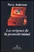 Portada de LOS ORIGENES DE LA POSMODERNIDAD
