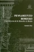Portada de PENSAMIENTO ROMANO: UNA HISTORIA DE LA FILOSOFIA EN ROMA