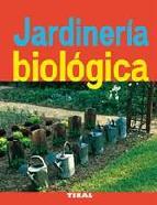 Portada de JARDINERIA BIOLOGICA