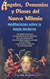 Portada de ANGELES, DEMONIOS Y DIOSES DEL NUEVO MILENIO: MEDITACIONES SOBRE LA MAGIA MODERNA