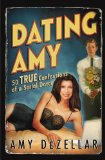 Portada de DATING AMY: 50 TRUE CONFESSIONS OF A SERIAL DATER (PAPERBACK) - COMMON