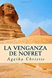 LA VENGANZA DE NOFRET: DEATH COMES AS THE END