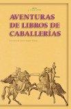 Portada de AVENTURAS DE LOS LIBROS DE CABALLERIAS