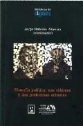 Portada de FILOSOFIA  POLITICA: SUS CLASICOS Y SUS PROBLEMAS ACTUALES