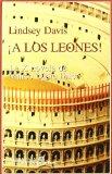 Portada de ¡A LOS LEONES!: LA X NOVELA DE MARCO DIDIO FALCO