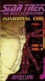 Portada de IMMORTAL COIL (STAR TREK: THE NEXT GENERATION)