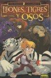 Portada de LEONES, TIGRES Y OSOS/LIONS, TIGERS & BEARS 1