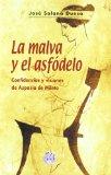 Portada de LA MALVA Y EL ASFODELO: CONFESIONES Y VISIONES DE ASPASIA DE MILETO