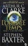 Portada de ODYSS?E DU TEMPS (L') T.01 : L'OEIL DU TEMPS BY STEPHEN BAXTER (FEBRUARY 08,2010)