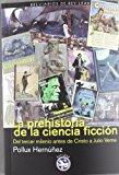 Portada de LA PREHISTORIA DE LA CIENCIA FICCIÓN