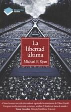 Portada de LA LIBERTAD ÚLTIMA (EBOOK)