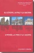 Portada de EL EJERCITO, LA PAZ Y LA GUERRA: JORNADAS DE LA SOCIEDAD DE HISTORIA DEL DERECHO