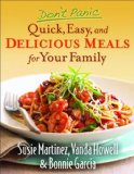 Portada de DON'T PANIC--QUICK, EASY, AND DELICIOUS MEALS FOR YOUR FAMILY