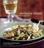 Portada de SERIOUSLY SIMPLE: EASY RECIPES FOR CREATIVE COOKS