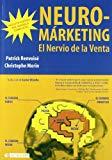Portada de NEUROMÁRKETING: EL NERVIO DE LA VENTA