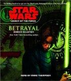Portada de BETRAYAL (STAR WARS: LEGACY OF THE FORCE)