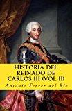 Portada de HISTORIA DEL REINADO DE CARLOS III VOL II: VOLUME 5 (IN MEMORIAM HISTORIA)