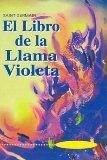 Portada de EL LIBRO DE LA LLAMA VIOLETA