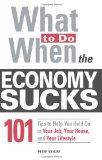Portada de WHAT TO DO WHEN THE ECONOMY SUCKS