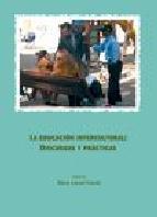 Portada de LA EDUCACION INTERCULTURAL: DISCURSOS Y PRACTICAS