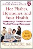 Portada de HOT FLASHES, HORMONES & YOUR HEALTH: BREAKTHROUGH FINDINGS TO HELP YOU SAIL THROUGH MENOPAUSE BY JOANN E. MANSON (1-NOV-2008) PAPERBACK