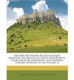 Portada de OEUVRES POSTHUMES DE JEAN-JACQUES ROUSSEAU, OU RECUEIL DE PIECES MANUSCRITES, POUR SERVIR DE SUPPLEMENT AUX EDITIONS PUBLIEES PENDANT SA VIE VOLUME 12 (PAPERBACK)(FRENCH) - COMMON