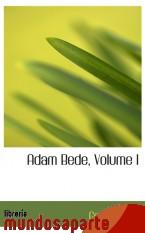 Portada de ADAM BEDE, VOLUME I