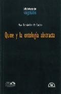 Portada de QUINE Y LA ONTOLOGIA ABSTRACTA