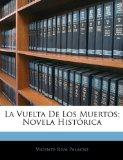 Portada de LA VUELTA DE LOS MUERTOS: NOVELA HISTÓRICA